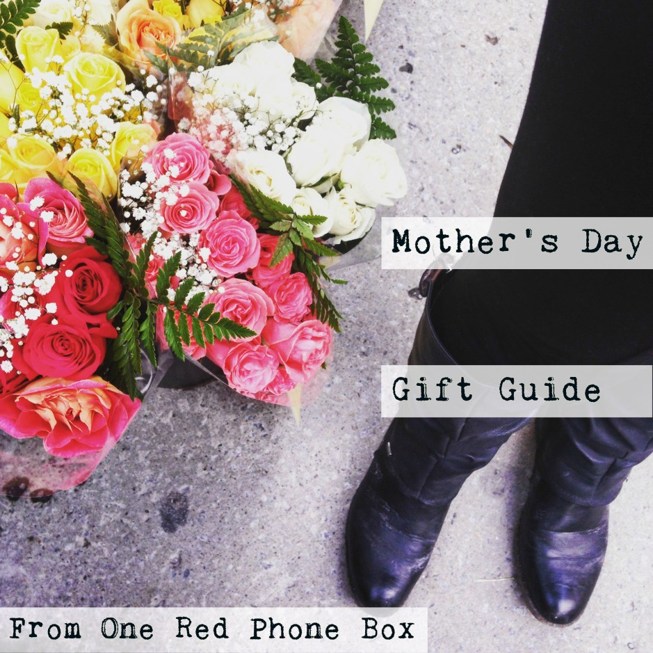 With one whole week to go, we've got your Mother's Day covered. As suggested by a mother herself, and provided by a daughter who has 22 years of Mother's Days to draw from, here is our gift guide complete with 10 potential ways to make your mother/teacher/nana/dog/motherly-father happy on May 8.